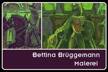 Malerei - Brüggemann Bettina