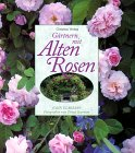 Buchtipp: Gärtnern mit alten Rosen.